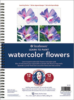 Strathmore Learning Series - Learn to Paint Watercolor Flowers